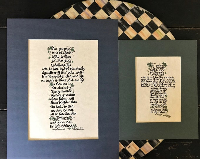 OUR PURPOSE is to be God's light, to shine for His glory, to follow His call... Calligraphy Cross Print C. Grubb  8x10 or 5x7 FREE Bookmark