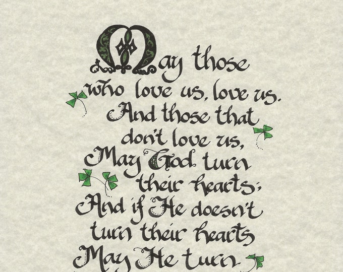 GAELIC BLESSING May those who love us, love us. Calligraphy Print By Cindy Grubb Matching Bookmark, Free Shipping, Irish, Ireland, Clover