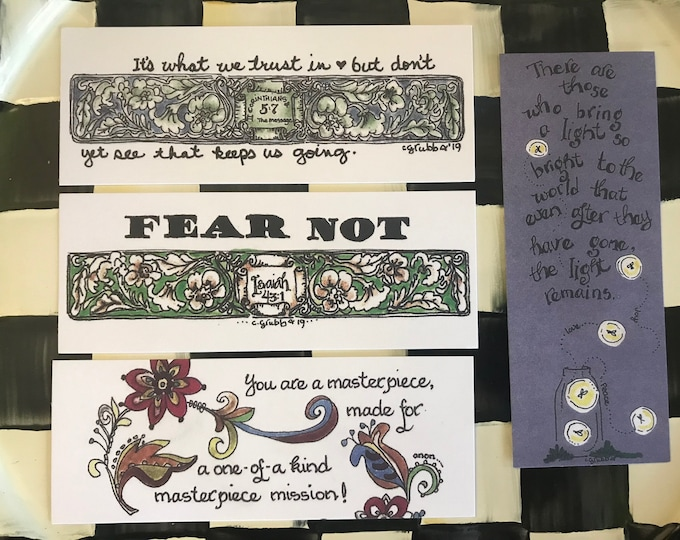 Bookmarks by Cindy Grubb-#69-72--Fireflies, Masterpiece (Boho), Fear Not (Isaiah 43:1), Trust (2 Corin. 5 7)-FREE SHIPPING-Calligraphy