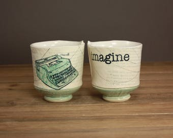 Handmade Imagine Whiskey Cup  Typewriter Cup  Graduation Gift  Writers Cup  Inspirational Tea Cup 