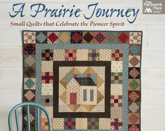 Quilting book - A Prairie Journey by Kathleen Tracy
