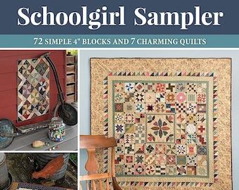 "Quilt Pattern Book - Schoolgirl Sampler by Kathleen Tracy - 72 Simple 4"" Blocks"