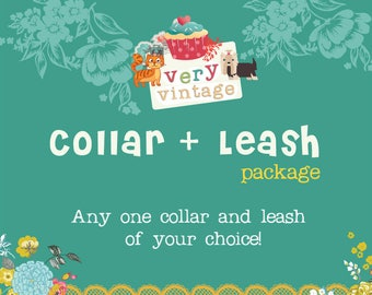 Any Dog Collar & Leash Package - Choose Your Fabric - Please Note the Pattern of Your Choice at Checkout