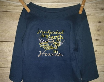 Handpicked for Earth by my Great Great Grandparents in Heaven Long sleeve Navy shirt 3-6 month Embroidered Ready to Ship