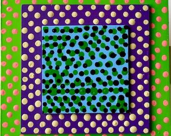 Dot - O - Dot - O - Dot / original painting / triple layer art / 5246