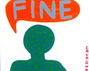 I Have 2 Things To Say (Fine) / original painting 4902 / the other four-letter word