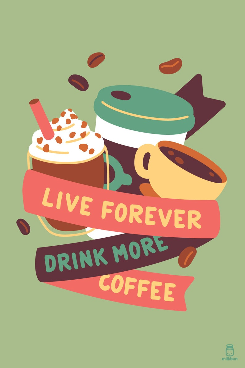 MINI Live Forever Drink More Coffee image 0