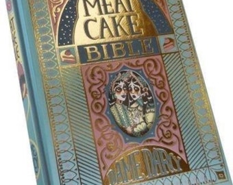 Meat Cake Bible | Dame Darcy