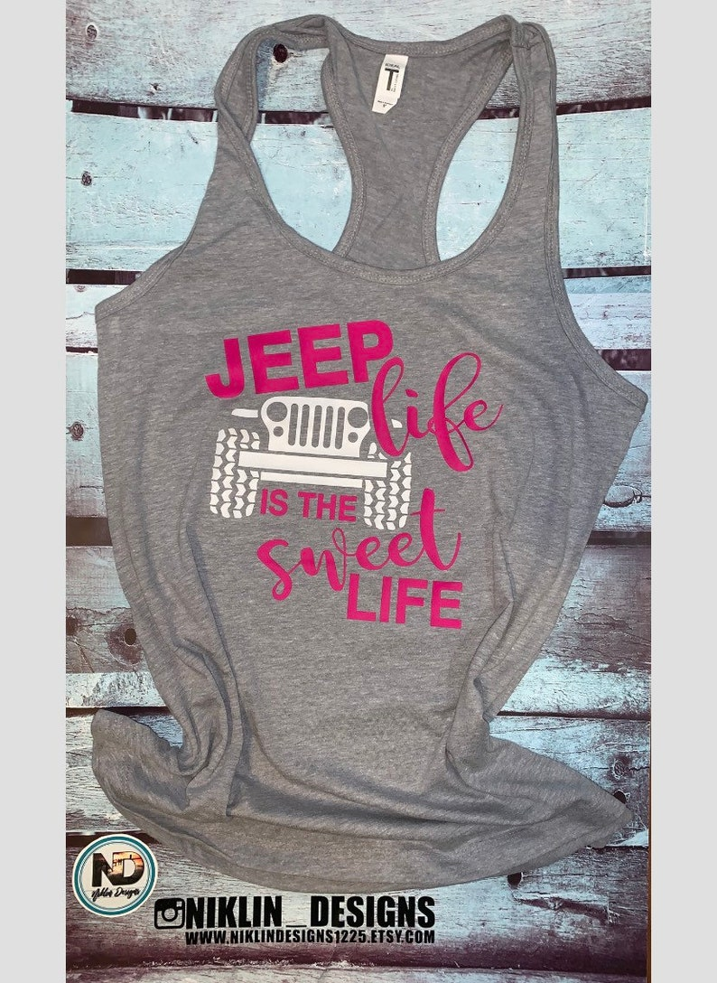 jeep life is the sweet life jeep life tank top   jeep life Womans racerback tank top womans jeep tank top jeep tank top