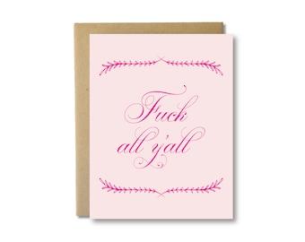 Fuck All Y'all - Humor Letterpress Card