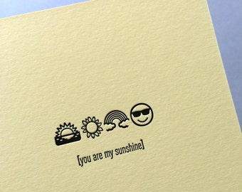 Emojicards: You Are My Sunshine, single letterpress card