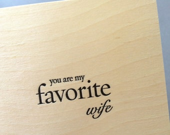 You Are My Favorite Wife, single letterpress card