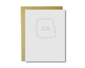 Old is the New Young - Birthday Letterpress Card