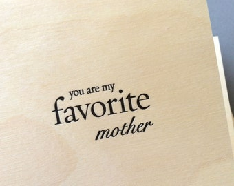 You Are My Favorite Mother, single letterpress card