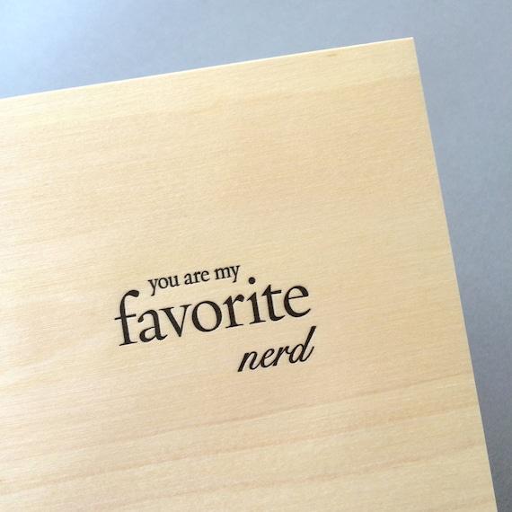 You Are My Favorite Nerd, single letterpress card