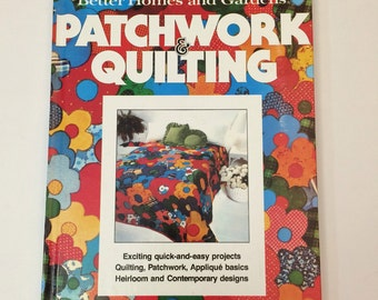 Vintage Book - Patchwork and Quilting Better Homes and Gardens 1977