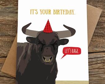 funny birthday card / let's rage bull