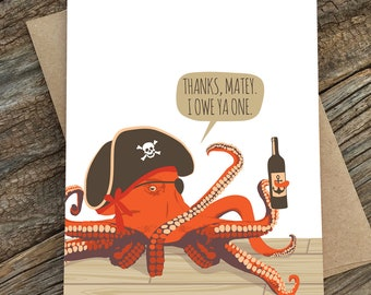 thank you card / octopus / owe ya one