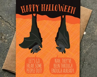 funny halloween card / pandemic halloween / been through enough bats