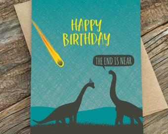 funny birthday card / end is near / dinosaurs