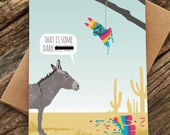 funny birthday card / donkey pinata card / mature