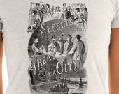 Ladies | Secrets of the Great City | Victorian Dangers of New York City, Sensationalistic NYC Murder Gambling Drinking Crime T-Shirt