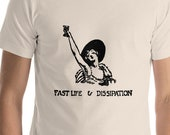 Toasting T-Shirt: Fast Life & Dissipation Unisex Shirt | 1920s Drinking Design, Celebration, Alcohol, Toast, Flapper, Bartender Gift