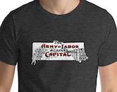 Workers T-Shirt: The Army of Labor Against Capital | Unisex Leftist Shirt, Retro Communist, Socialist, Anti-Capitalist, Activist Gift
