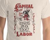 Workers T-Shirt: Capital and Labor | Unisex Socialism Leftist Shirt, Retro Communist, Socialist, Communism, Anti-Capitalist, Union Gift
