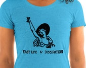 Ladies | Fast Life & Dissipation | 1920s Drinking and Celebration | T-Shirt