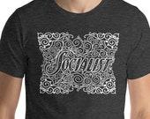 Socialist T-Shirt: Art Nouveau Style Socialist Graphic | Unisex Shirt Socialist Gift Socialism Leftist Anti-Capitalist