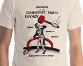 Red Scare T-Shirt: Secrets of the Communist Party Exposed! Retro Unisex Shirt, Hammer and Sickle, Uncle Sam Communism
