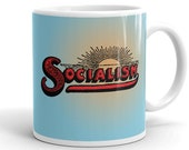 Socialist Mug: Socialism Sunrise | Retro Political Ceramic Mug, Leftist, Anti-Capitalist, Progressive, Socialist Gift