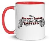 Workers Mug: The Army of Labor Against Capital, Red Interior | Leftist Ceramic Mug, Retro Communist, Socialist Anti-Capitalist Activist Gift