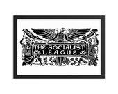 Socialist Poster: The Socialist League, Black on White  Unframed   Agitate, Educate, Organize! Victorian Socialism, Leftist, Anti-Capitalist