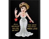 Socialist Poster: Flirty Free Love Socialist | Retro Edwardian Woman, Socialism Anti-Capitalist Wall Art Leftist Gift