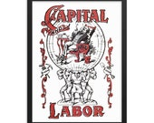 Workers Poster: Capital and Labor White Background    Unframed Communist Poster, Socialist Poster Leftist Retro Anti-Capitalist Wall Art