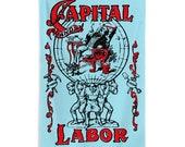 Workers Flag: Capital and Labor   5 x 3 foot Flag Communist Socialist Leftist Retro Anti-Capitalist Pro-Worker Pro-Labor