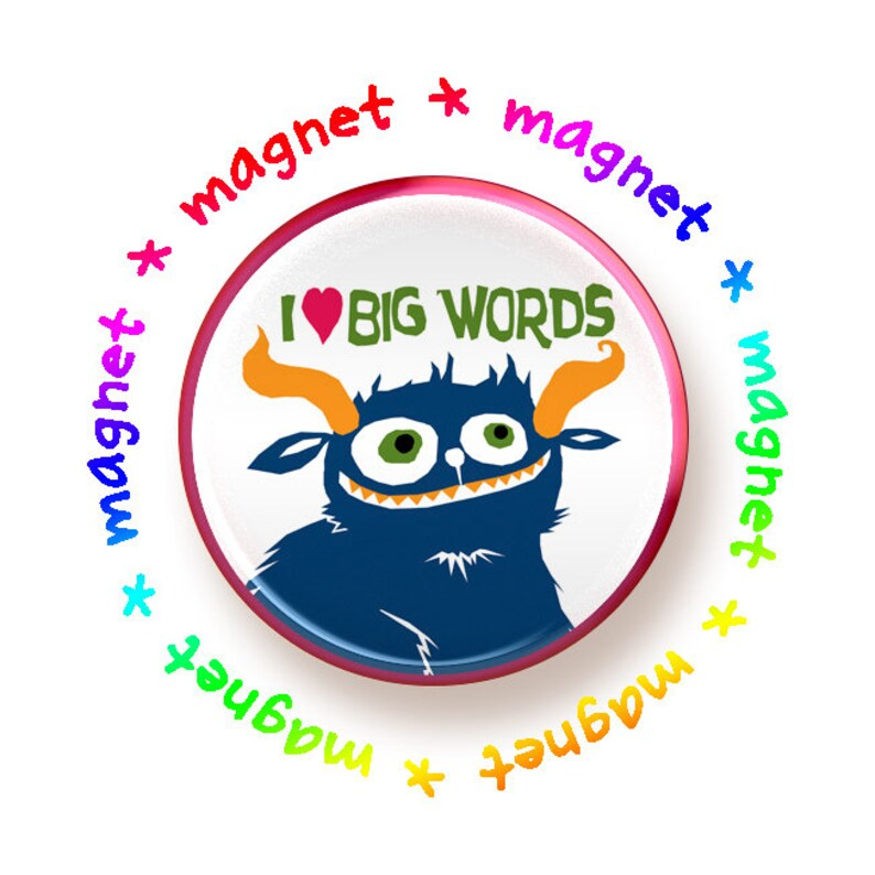 I heart Big Words round magnet