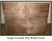 Vintage Large Wood Canada Dry Soda Crate, The Champagne of Ginger Ale