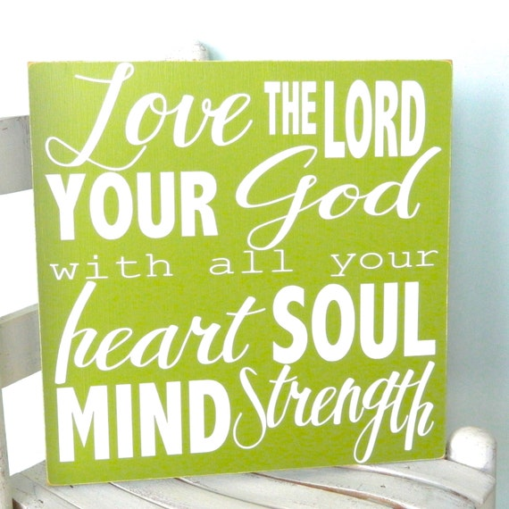 Rustic Scripture sign.  Love The Lord your God with all your heart soul mind strength sign. Bible verse sign. Subway art.