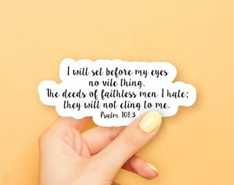Psalm 101:3 Sticker