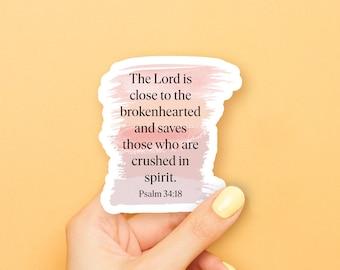Psalm 34:18 Sticker