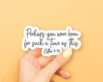 Perhaps You Were Born Sticker