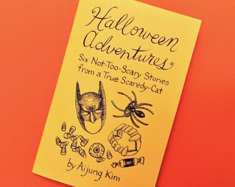 Halloween Adventures Zine - / funny / a little spooky / short stories / ghosts / witches / haunted / october / fall / haunted house