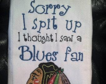 Blackhawks inspired Sorry I spit Up burp cloth...Blues