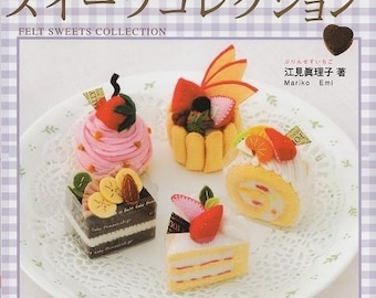 FELT SWEETS COLLECTION - Japanese Craft Book