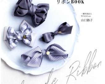 Handmade Ribbons and Bows - Japanese Craft Book