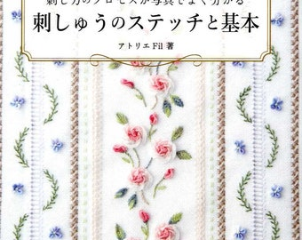 Embroidery Basics and Stitches by Atelier Fil - Japanese Craft Book