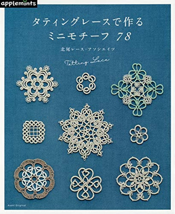 Tatting Lace Mini Motieven 78 Japans Ambacht Boek